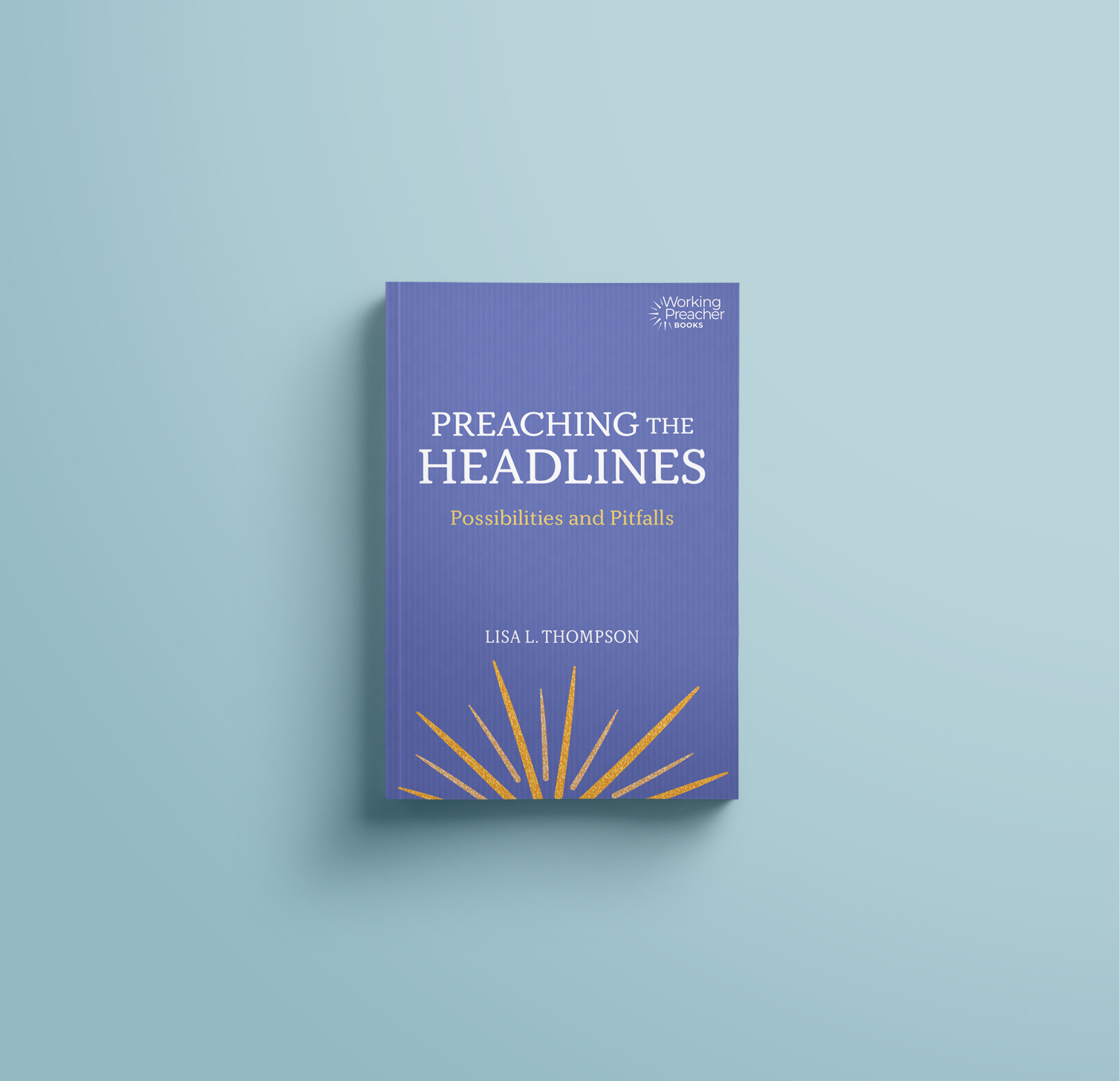 Book cover: Preaching the Headlines by Lisa L. Thompson